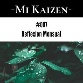 #007 Reflexión Mensual