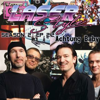 Season 2: Episode 22- Achtung Baby
