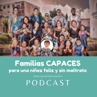 Familias CAPACES para niñez feliz sin maltrato
