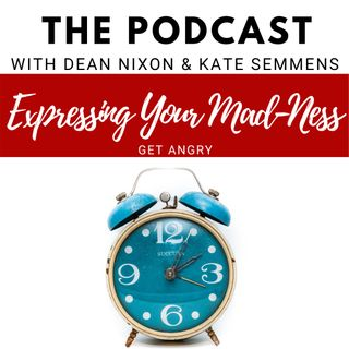 Expressing Your Mad-Ness