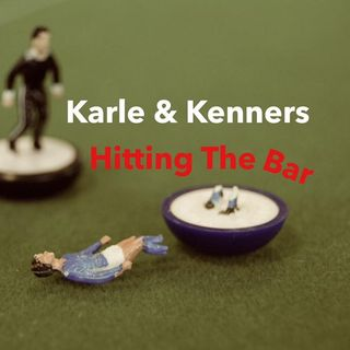 Karle and Kenners Hitting the Bar Episode 2