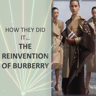 How They Did It...The Reinvention of Burberry