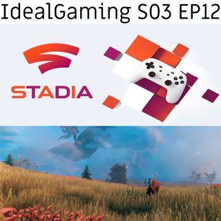 IdealGaming S03 EP12 - Google Stadia e il fenomeno Valheim