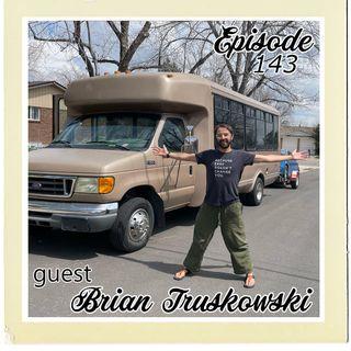 The Cannoli Coach: The Traveling Bodhi! w/Brian Brian Truskowski | Episode 143