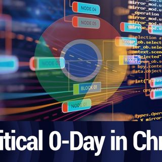 Critical Zero-Day in Chrome | TWiT Bits