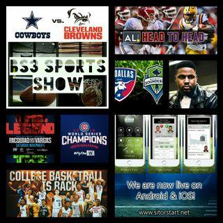BS3 Sports Show 11.5.16 (Sponsored by @SitOrStartApp)