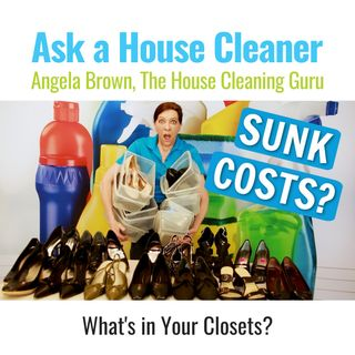 Sunk Costs and Your Closets - What Are You Still Holding On to?