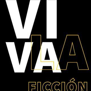 22: Viva la ficción!