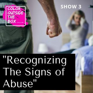 Recognizing the Signs of An Abuser with Olympia Clopton, LMSW