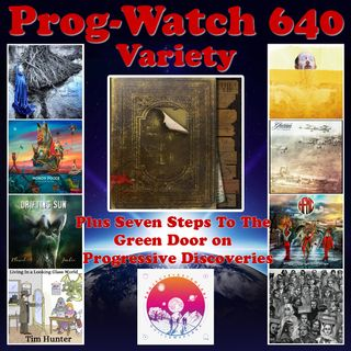 Episode 640 - Variety + Seven Steps To The Green Door on Progressive Discoveries