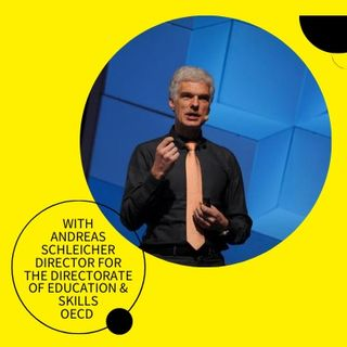Episode 2, Andreas Schleicher: Will COVID-19 Accelerate or Squash Efforts to Make Education More Than Just Tests?