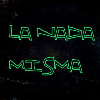 """LA NADA MISMA / CAPITULO 1 // """"Y DONDE ESTÁ EL PILOTO"""" // bloque 1"""