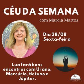 Céu da Semana - Sexta-feira, dia 28/08: Lua fará bons encontros com Urano, Mercúrio, Netuno e Júpiter.