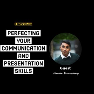 Perfecting your communication and presentation skills