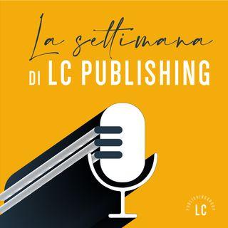 La settimana di LC Publishing