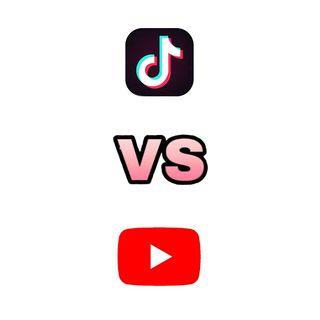Episode 11 - Tiktok VS Youtube