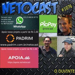 NETOCAST 1076 DE 22/10/2018 - O OUVINTE MANDA A BRASA!