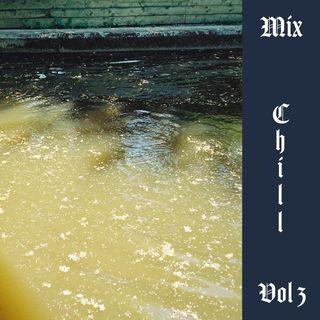 Tasha's Chill Mix - Vol 3