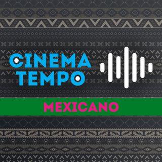 Cinema Tempo: Mexicano