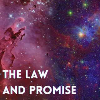 Episode 8 - THE LAW AND PROMISE | Neville Goddard