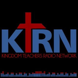 KINGDOM TEACHERS RADIO NETWORK
