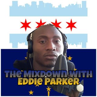 Episode 3 - The Mixdown with Eddie Parker