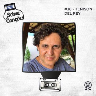 Sobre Composição com Tenison del Rey