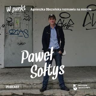 7 - W punkt. Paweł Sołtys