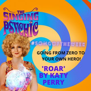 'Zero to your own hero' What would you as a superhero be like? Katy Perry Roar