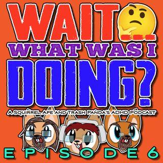 EPISODE 6: A Squirrel, an Ape, and a Trash Panda Turn it Orange