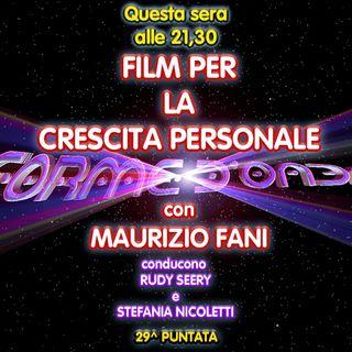 Forme d'Onda - Maurizio Fani - Film per la Crescita Personale (The Rite - Instinct) - 29^ puntata (28/05/2020)