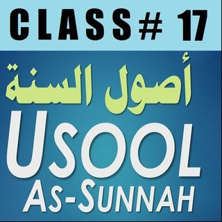 Usool as-Sunnah of Imaam Ahmad - Part 17