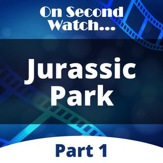 Jurassic Park (1993) - Part 1, Nostalgia Review