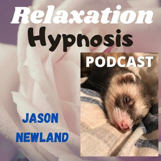 Relaxation Hypnosis Podcast