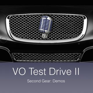 VO Test Drive II: Second Gear: Demos