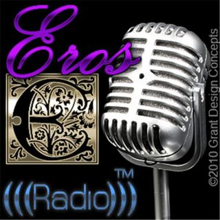 Eros Radio™: Improve Your Relationships