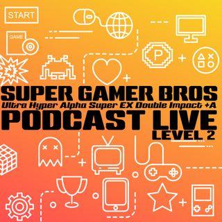 The Super Gamer Bros Podcast Live