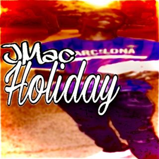 Episode 302 - Jmac - Holiday (review)