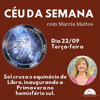 Céu da Semana - Terça, dia 22/09: Sol cruza o equinócio de Libra, inaugurando a Primavera no hemisfério sul.