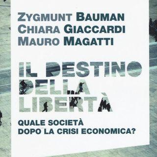 """Chiara Giaccardi """"Il destino della libertà"""""""