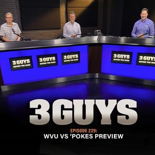 WVU vs Pokes Preview with Tony Caridi, Brad Howe and Hoppy Kercheval