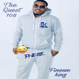 The Quest 108.  The Finesse King