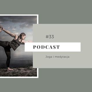 #33 Joga i medytacja