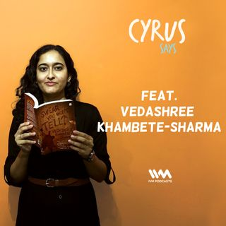 Ep. 252: Feat. Author Vedashree Khambete-Sharma