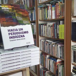 Hacia un periodismo indígena: presentación de libro en Bolivia