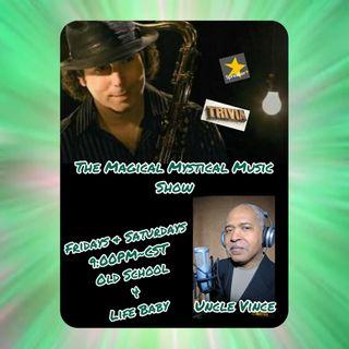 The Magical Mystical Music Show 7-23-2021