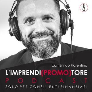 070 - La consulenza ha valore se sai come comunicarla - di Enrico Florentino