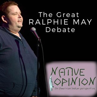 Episode 22 The Great Ralphie May Debate
