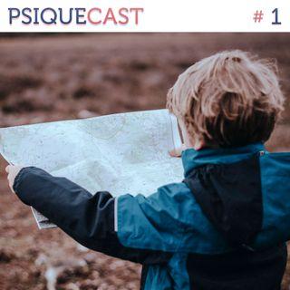 PSIQUECAST #1 - Projeto de Vida