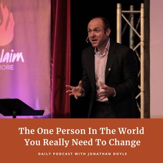 The One Person In The World You Really Need To Change